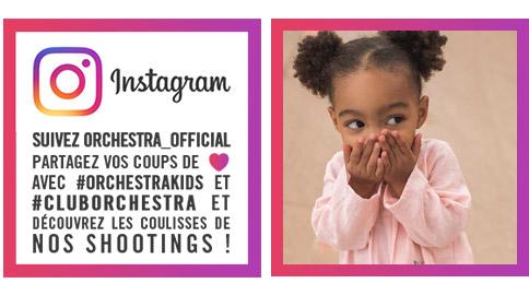 tout savoir sur les nouvelles collections ? rdv sur la page instagram orchestra