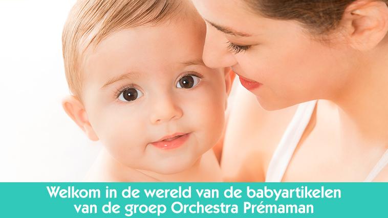 Welkom in de wereld van babyartiekelen van de groep Orchestra Prémaman